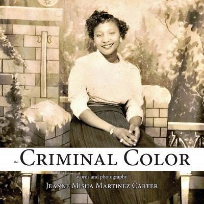 The Criminal Color