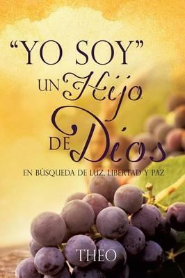 ''Yo Soy'' Un Hijo de Dios