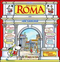 Nell'antica Roma con Joe Canino. Con gadget