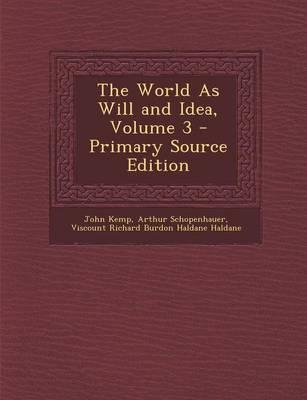 The World as Will an...