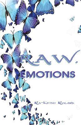 R.a.w. Emotions