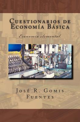 Cuestionarios de economía básica / Questionnaires of basic economics