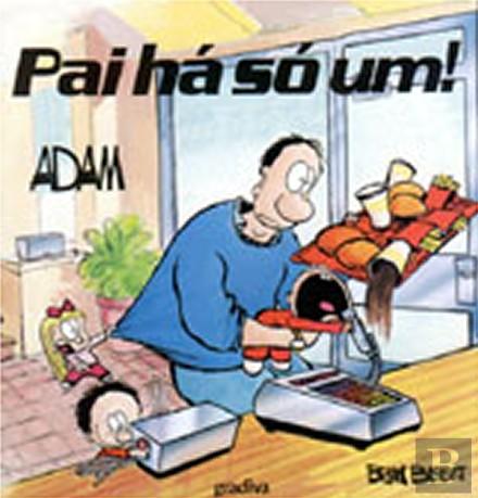 ADAM - PAI HA SO UM!