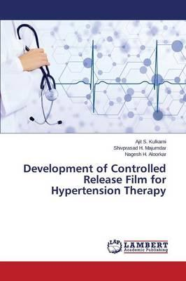 Development of Controlled Release Film for Hypertension Therapy