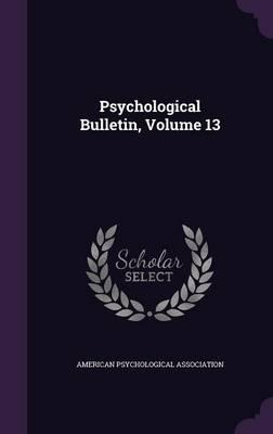 Psychological Bulletin, Volume 13