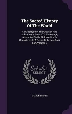 The Sacred History of the World