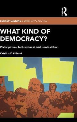 What Kind of Democracy?