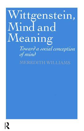 Wittgenstein, Mind and Meaning