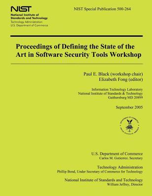 Proceedings of Defining the State of the Art in Software Security Tools Workshop