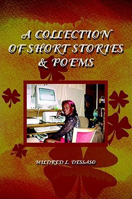 A Collection of Short Stories & Poems