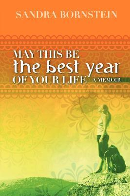 May This Be the Best Year of Your Life