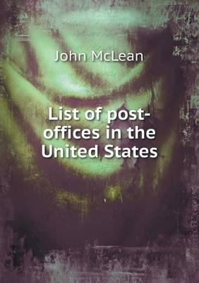 List of Post-Offices in the United States