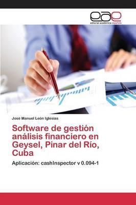 Software de gestión análisis financiero en Geysel, Pinar del Río, Cuba