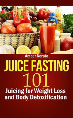 Juice Fasting 101