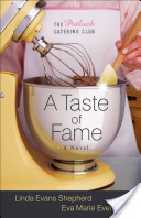 Taste of Fame, A (The Potluck Catering Club Book #2)