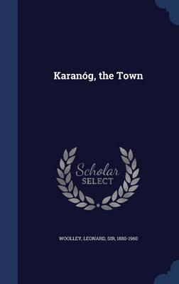 Karanog, the Town