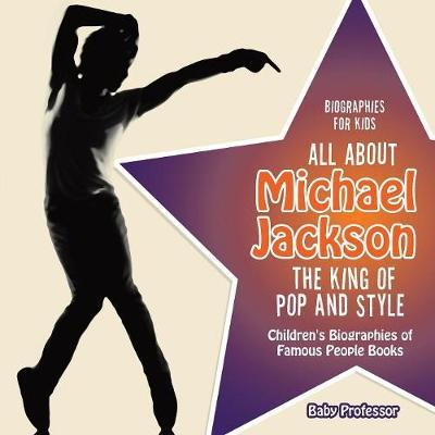 Biographies for Kids - All about Michael Jackson