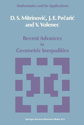 Recent Advances in Geometric Inequalities