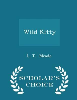 Wild Kitty - Scholar's Choice Edition