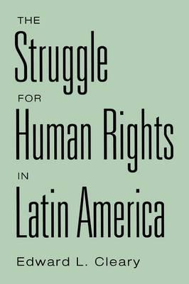 The Struggle for Human Rights in Latin America