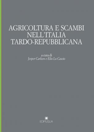 Agricoltura e scambi nell'Italia tardo-repubblicana