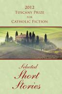 2012 Tuscany Prize for Catholic Fiction 2012