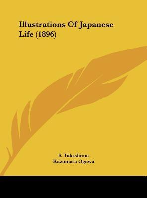 Illustrations of Japanese Life (1896)