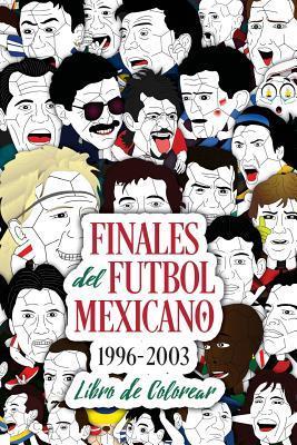 Finales del fútbol mexicano 1996-2003 / Finals of Mexican soccer 1996-2003