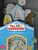 The ABC Doghouse