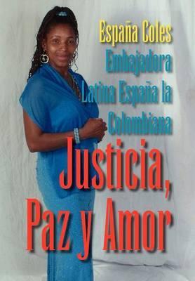 Justicia, Paz y Amor