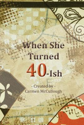 When She Turned 40-ish