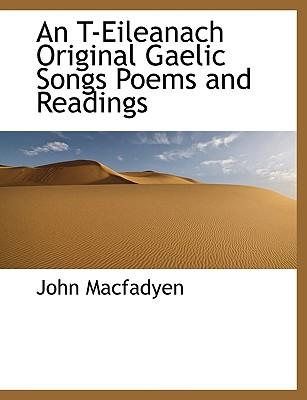 An T-Eileanach Original Gaelic Songs Poems and Readings