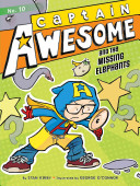 Captain Awesome and the Missing Elephant