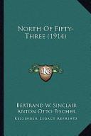 North of Fifty-Three (1914) North of Fifty-Three (1914)