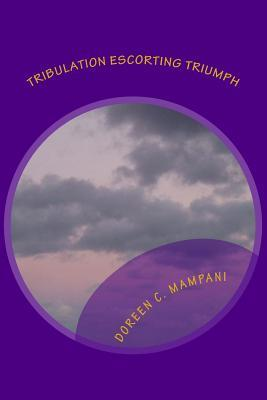 Tribulation Escorting Triumph