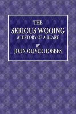 The Serious Wooing