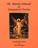 The Painter's Manual of Dionysius of Fourna