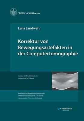 Korrektur von Bewegungsartefakten in der Computertomographie