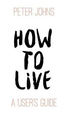 How to Live