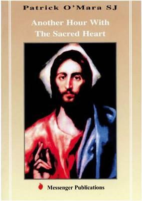 An Hour With the Sacred Heart
