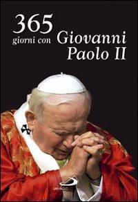 Trecentosessantacinque giorni con Giovanni Paolo II