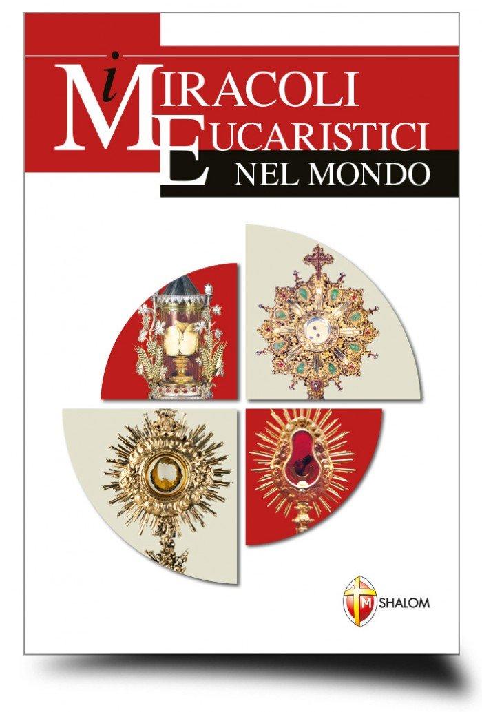 I miracoli eucaristi...