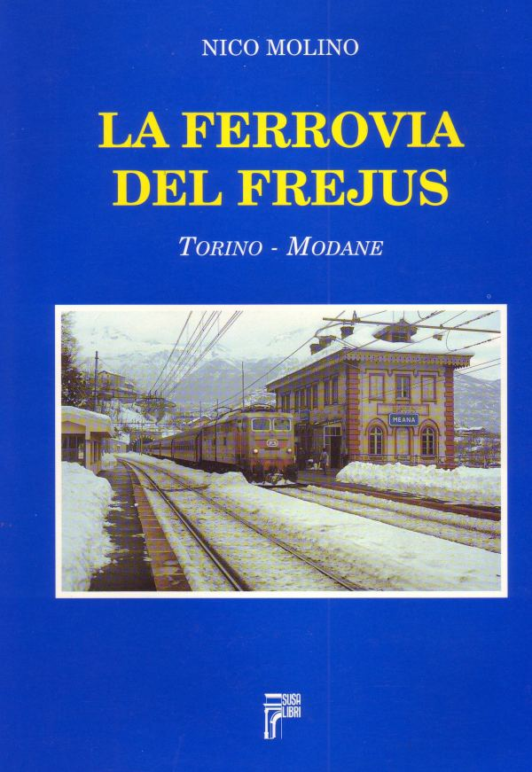 La ferrovia del Fréjus
