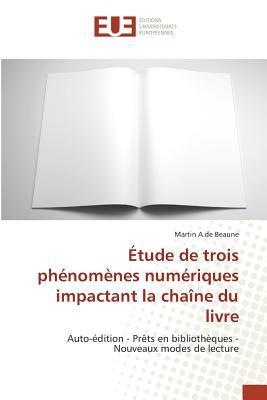 Etude de Trois Phénomènes Numériques Impactant la Chaîne du Livre