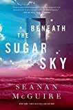 Beneath the Sugar Sk...