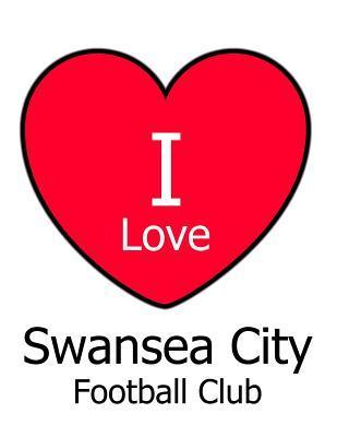 I Love Swansea City Football Club