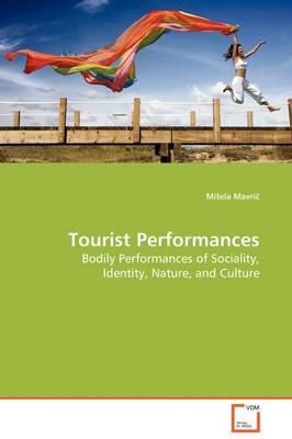 Tourist Performances