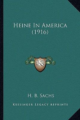 Heine in America (1916) Heine in America (1916)