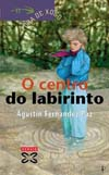 O centro do labirint...