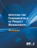 Applying the Fundamentals of Project Management